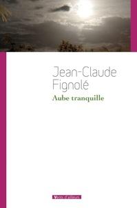 Jean-Claude Fignolé - Aube tranquille.