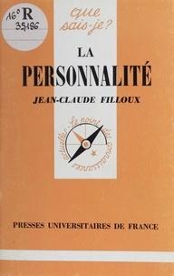 Jean-Claude Filloux - La personnalité.