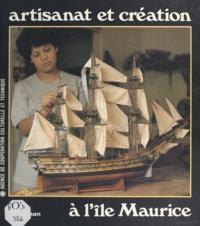 Jean-Claude Fleury et Kanila Ernest - Île Maurice - Artisanat et création.