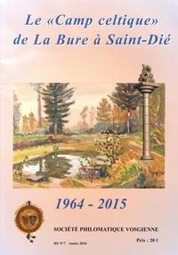 """Jean-Claude Fombaron - Le """"Camp celtique"""" de La Bure à Saint-Dié."""