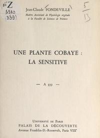 Jean-Claude Fondeville et  Université de Paris - Une plante cobaye : la sensitive - Conférence donnée au Palais de la découverte, le 9 décembre 1967.