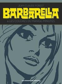 Jean-Claude Forest - Barbarella - Suivi de Les colères du Mange-Minutes.