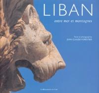 Jean-Claude Forestier - Liban, entre mer et montagnes.