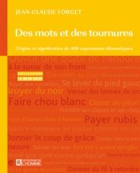 Des mots et des tournures - Origine et signification de 400 expressions idiomatiques.pdf