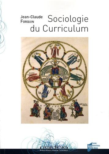 Jean-Claude Forquin - Sociologie du Curriculum.