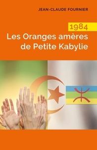 Livres gratuits à télécharger en pdf 1984 Les Oranges amères de Petite Kabylie 9791026244820 in French CHM MOBI
