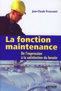La fonction maintenance - De lexpression à la satisfaction du besoin.pdf