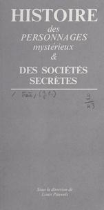 Jean-Claude Frère et Louis Pauwels - Les sociétés du mal - Ou Le Diable hier et aujourd'hui.