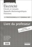 Jean-Claude Gallois - Electricité 2e Professionnelle et Tle BEP - Livre du professeur Circuits.
