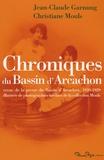 Jean-Claude Garnung et Christiane Mouls - Chroniques du Bassin d'Arcachon - Revue de la presse du Bassin d'Arcachon, 1920-1929.