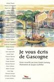Jean-Claude Garnung et Michel de Montaigne - Je vous écris de Gascogne.