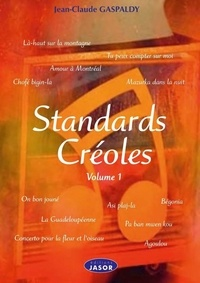 Jean-Claude Gaspaldy - Standards créoles volume 1.