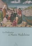 Jean-Claude Gaudin et Danièle Giraudy - La Prédication de Marie Madeleine.