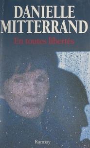 Jean-Claude Gawsewitch et Danielle Mitterrand - En toutes libertés.