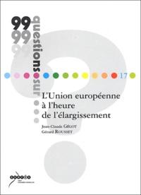 Histoiresdenlire.be L'Union européenne à l'heure de l'élargissement Image
