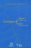 Jean-Claude Gémar et Nicholas Kasirer - Jurilinguistique : entre langues et droits - Jurinlinguistics: Between Law and Language.