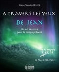 Jean-Claude Genel - A travers les yeux de Jean - Volume 7, Le plan des anges. 1 CD audio