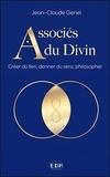 Jean-Claude Genel - Associés du Divin - Créer du lien, donner du sens, philosopher.