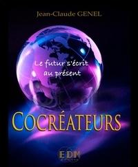 Jean-Claude Genel - Cocréateurs - Le futur s'écrit au présent. 1 CD audio