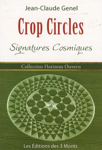 Jean-Claude Genel - Crop Circles - Signatures cosmiques.