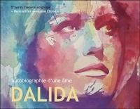 Jean-Claude Genel et Yannick Le Cam - Dalida - Autobiographie d'une âme.