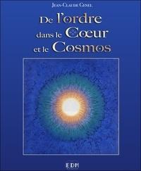 Jean-Claude Genel - De l'ordre dans le coeur et le cosmos.