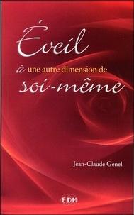 Jean-Claude Genel - Eveil à une autre dimension de soi-même.