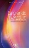 Jean-Claude Genel - La grande vague et les Maîtres du Verseau.