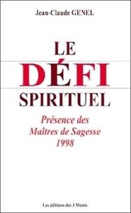 Jean-Claude Genel - Le défis spirituel - Présence des Maîtres de sagesse, 1998, tome 8.