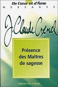 Jean-Claude Genel - Présence des maîtres de sagesse - Tome 7.