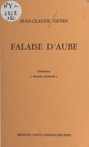 Jean-Claude Genin - Falaise d'aube.