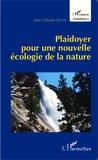 Jean-Claude Génot - Plaidoyer pour une nouvelle écologie de la nature.