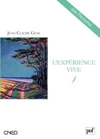Jean-Claude Gens - L'expérience vive.