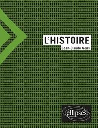 Jean-Claude Gens - L'histoire.