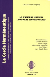 Jean-Claude Gens - La Krisis de Husserl - Approches contemporaines.