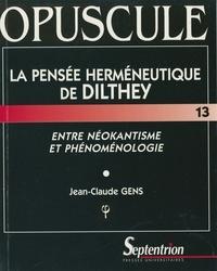 Téléchargements gratuits de livres audio en anglais La pensée herméneutique de Dilthey.  - Entre néokantisme et phénoménologie 9782757426739