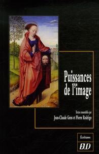 Jean-Claude Gens et Pierre Rodrigo - Puissances de l'image.