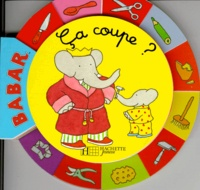 Jean-Claude Gibert - Babar  : Ca coupe ?.
