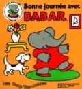 Jean-Claude Gibert et Marie-France Floury - Bonne journée avec Babar.