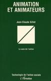 Jean-Claude Gillet - Animation et animateurs - Le sens de l'action.