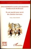 Jean-Claude Gimonet - Engagements dans les Maisons Familiales Rurales - Ils ont marché pour ouvrir des chemins nouveaux.