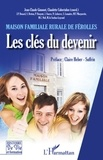 Jean-Claude Gimonet et Claudette Cubertafon - Maison familiale rurale de Férolles - Les clés du devenir.