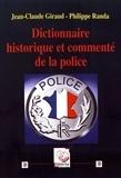 Jean-Claude Giraud et Philippe Randa - Dictionnaire historique et commenté de la police.