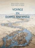 Jean-Claude Golvin et Aude Gros de Beler - Voyage en Egypte ancienne.