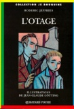 Jean-Claude Götting et Roderic Jeffries - L'otage.