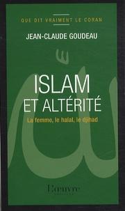 Islam et altérité - La femme, le halah, le djihad.pdf
