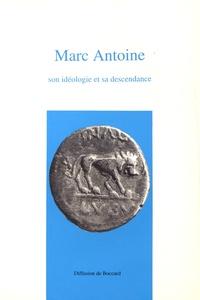 Deedr.fr Marc Antoine, son idéologie et sa descendance - Actes du colloque organisé à Lyon le jeudi 28 juin 1990 Image
