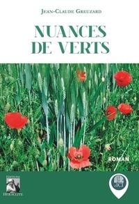 Jean-Claude Greuzard - Nuances de verts.