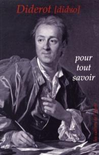 Jean-Claude Grosse - Diderot pour tout savoir.