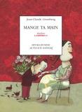 Jean-Claude Grumberg - Mange ta main - Un conte pour enfants précoces ou adultes attardés.